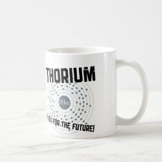 THORIUM - FUEL! FOR THE FUTURE! COFFEE MUG