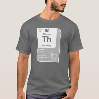 Thorium (Th) T-Shirt