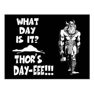 Thor's Day-eee!!! Postcard