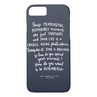 """Those Meaningful Memorable Moments"" iPhone Case"