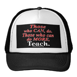 Those who can do MORE... Trucker Hat