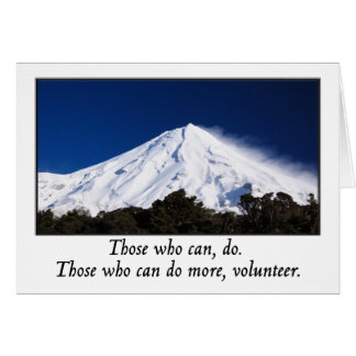 Those who can do more volunteer greeting card