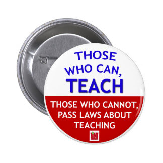 Those who can, TEACH 6 Cm Round Badge
