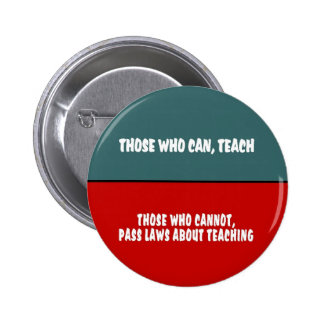 Those Who Can Teach 6 Cm Round Badge
