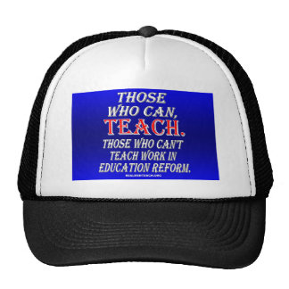 Those who can't teach work in education reform cap