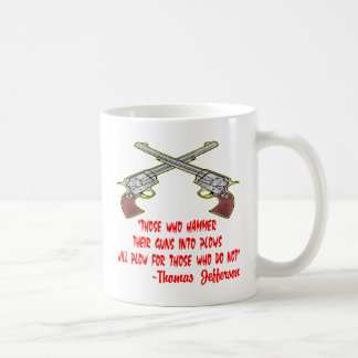 Those who hammer their guns into plows will plow coffee mug