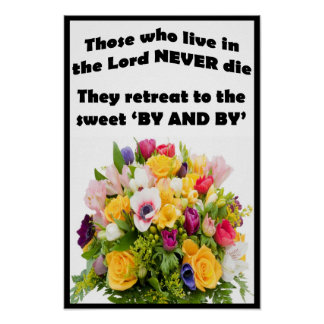 "Those Who Live in the Lord - 12"" x 18"" Poster"