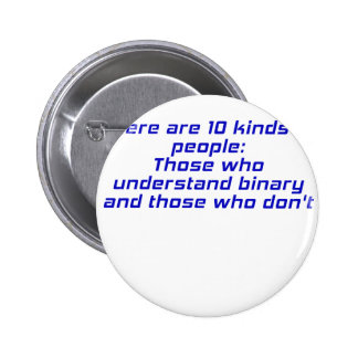 Those who understand binary and those who dont pinback buttons