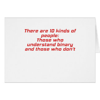 Those who understand binary and those who dont greeting cards