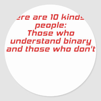 Those who understand binary and those who dont round sticker