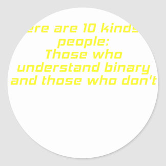 Those who understand binary and those who dont round stickers