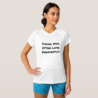Those Who Utter Love Frequently p41 T-Shirt
