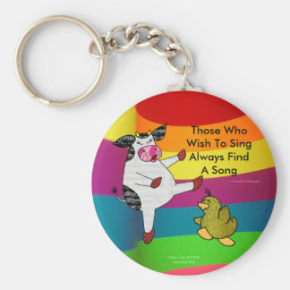 Those Who Wish To Sing Always Find A Song Basic Round Button Key Ring
