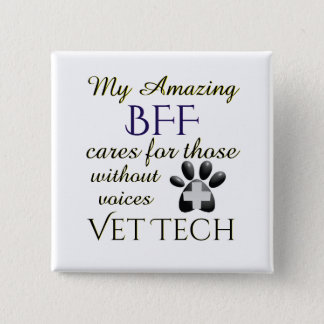 Those Without Voices BFF Vet Tech 15 Cm Square Badge