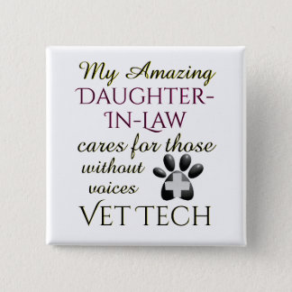 Those Without Voices Daughter In Law Vet Tech 15 Cm Square Badge