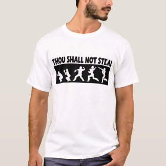 Thou Shall Not Steal, black T-Shirt