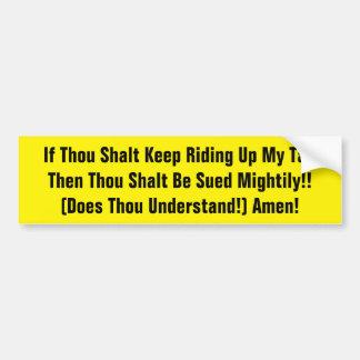 Thou Shalt Get Sued Bumper Sticker Shocking