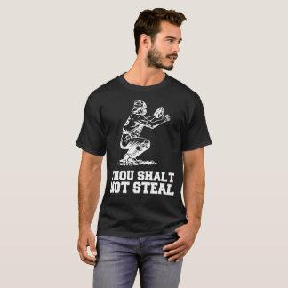 Thou Shalt Not Steal Baseball Catcher Joke T-Shirt