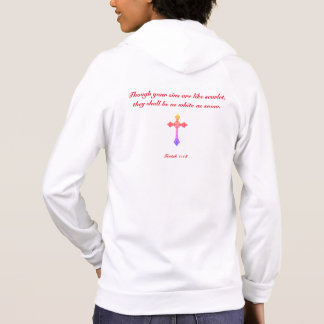 Though your sins be scarlet... hoodie