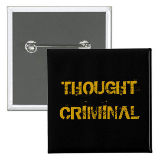 THOUGHT CRIMINAL 15 CM SQUARE BADGE