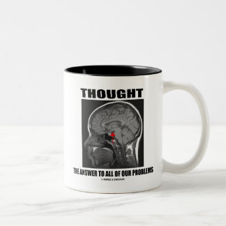 Thought The Answer To All Of Our Problems (Brain) Coffee Mugs