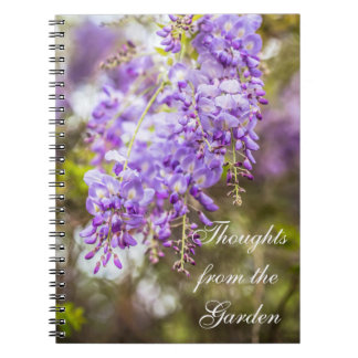Thoughts from the Garden Wisteria Notebook