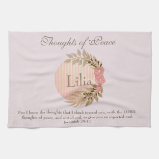 Thoughts of Peace Floral Jeremiah 29:11 Tea Towel