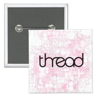 Thread Show Pinback Buttons