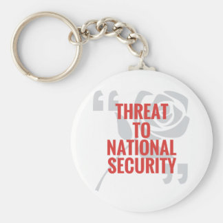 """Threat To National Security"" Key Ring"