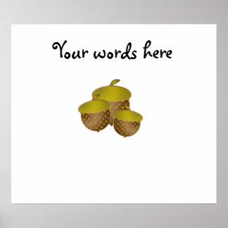Three brown acorns poster