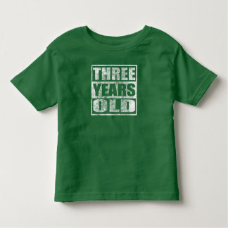 Three Years Old - Happy 3rd Birthday T Shirt