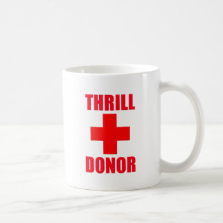 Thrill Donor Coffee Mugs