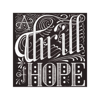 Thrill of Hope Canvas