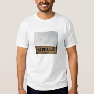 Thrills! Tshirt