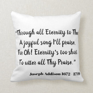 Through all Eternity to Thee (love declaration) Cushion