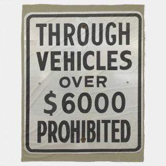 through vehicles prohibited fleece blanket