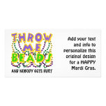 Throw Me Beads and nobody gets hurt Photo Card