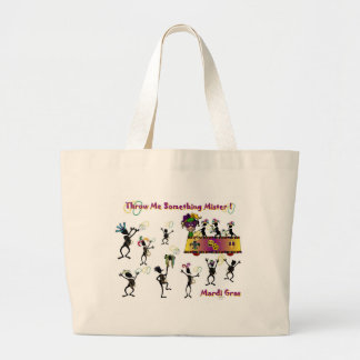 Throw me something Mister! Large Tote Bag