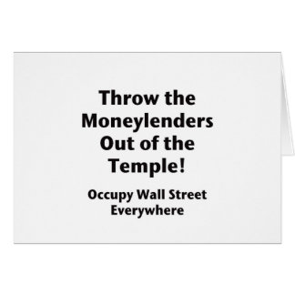 Throw the Moneylenders Out of the Temple!  Occupy Card