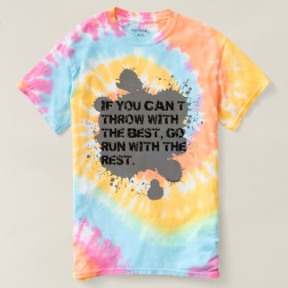 Throw With The Best- Tie Dye Shirt