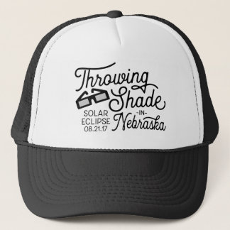 Throwing Shade in Nebraska Solar Eclipse Trucker Hat