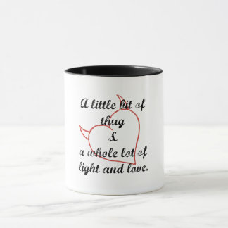 Thug and Love Mug