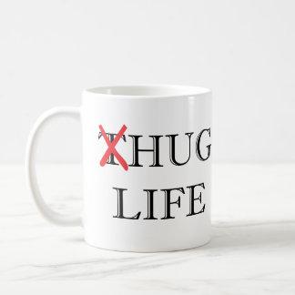 Thug Life Parody Hug Life Coffee Mug