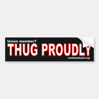 THUG PROUDLY BUMPER STICKER