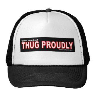 Thug proudly cap