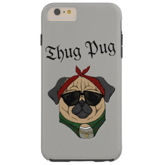 Thug Pug Tough iPhone 6 Plus Case