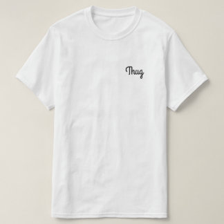 Thug signature logo white (with black text) T-Shirt