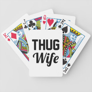 Thug Wife Bicycle Playing Cards