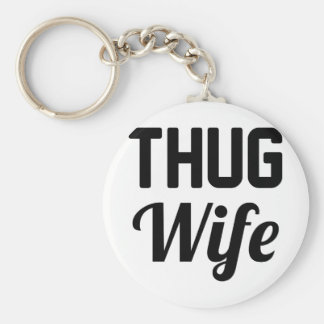 Thug Wife Key Ring