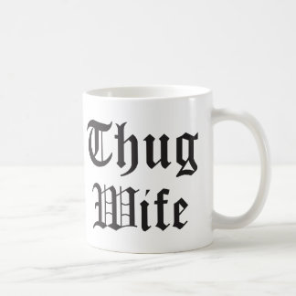 Thug Wife Pop Culture Typography Coffee Mug